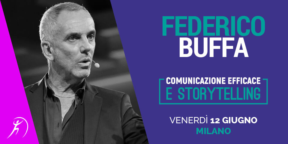 COMUNICAZIONE EFFICACE E STORYTELLING - FEDERICO BUFFA