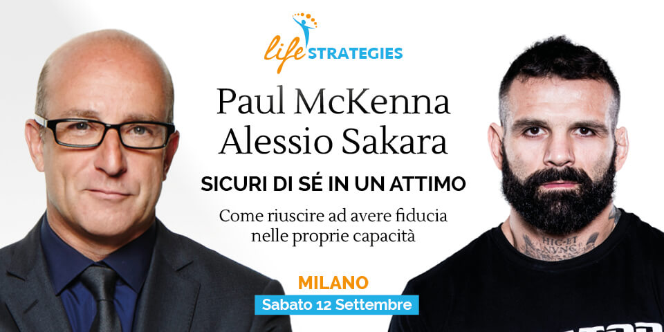 SICURI DI SÉ IN UN ATTIMO - Paul McKenna e Alessio Sakara
