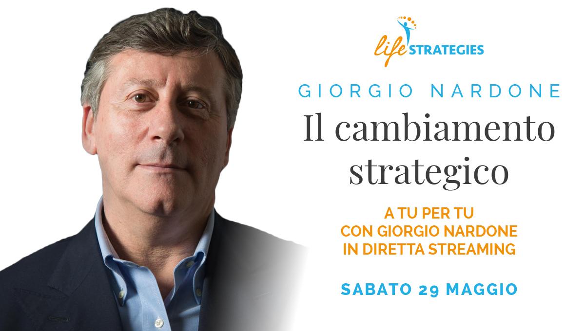 IL CAMBIAMENTO STRATEGICO - GIORGIO NARDONE